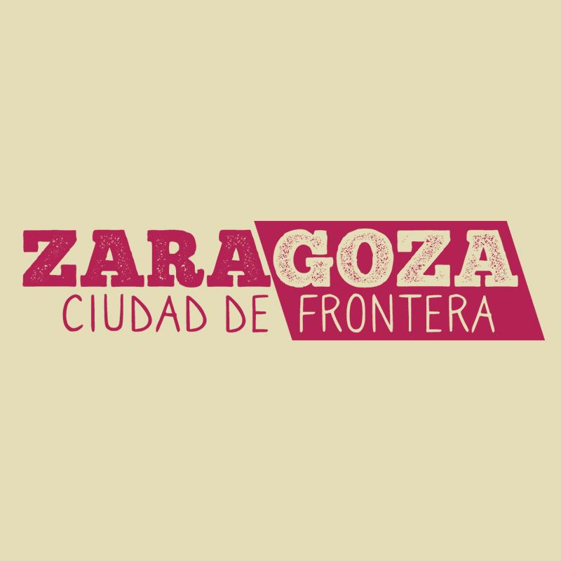 Zaragoza Ciudad de Frontera